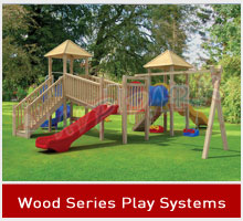 Wood Series Play Systems