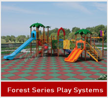Forest Series Play Systems